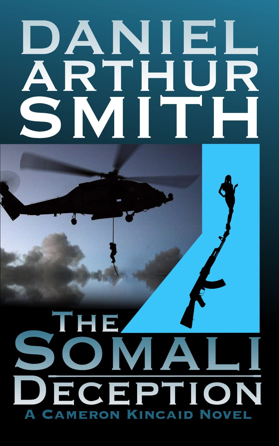 The Somali Deception by Daniel Arthur Smith