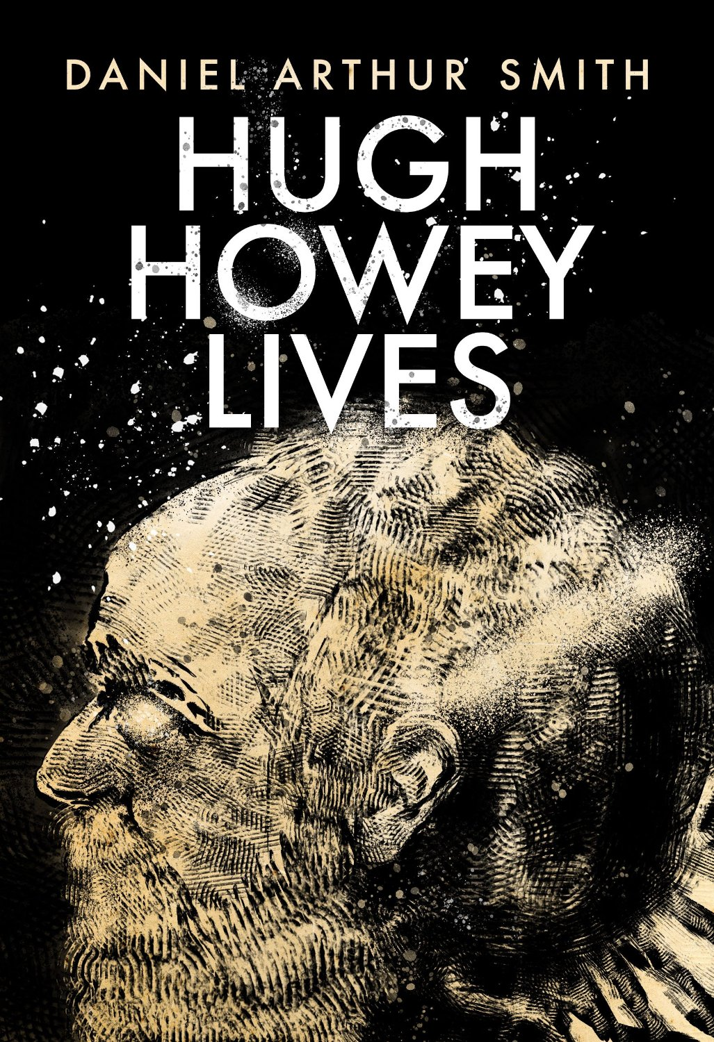 Hugh Howey Lives by Daniel Arthur Smith