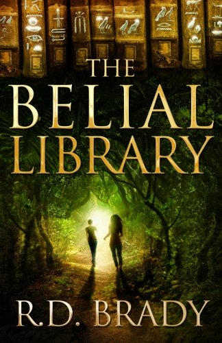 The Belial Library by R.D. Brady