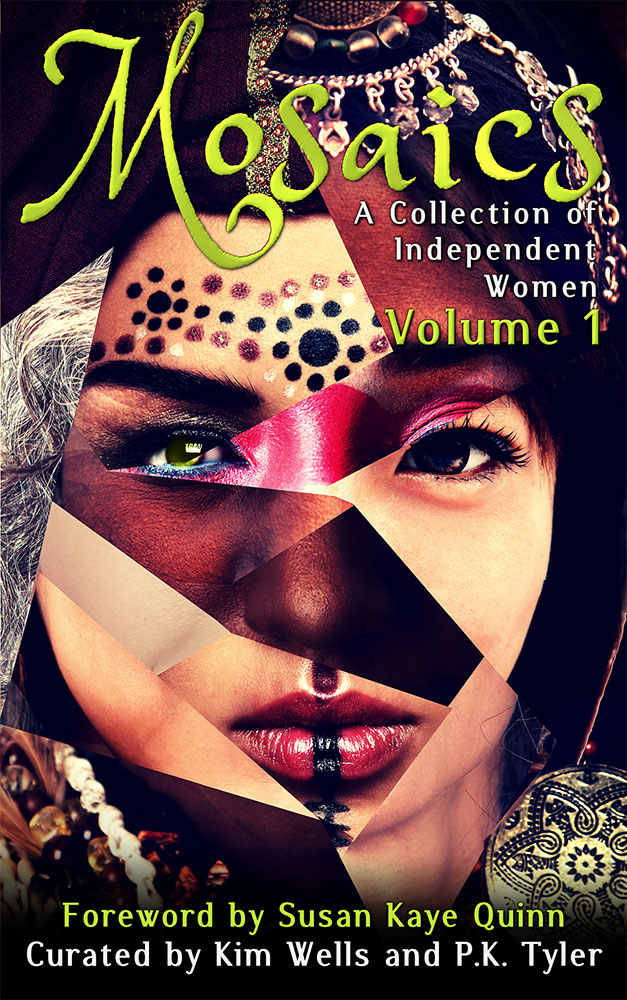 Mosaics, Volume 1 (Independent Women Anthology)