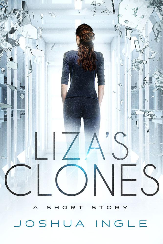Liza's Clones by Joshua Ingle