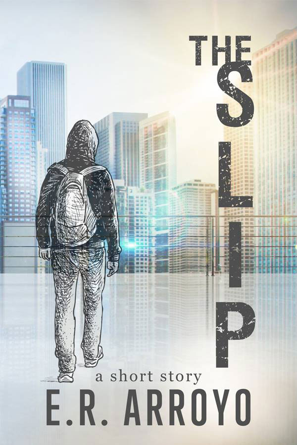The Slip by E.R. Arroyo