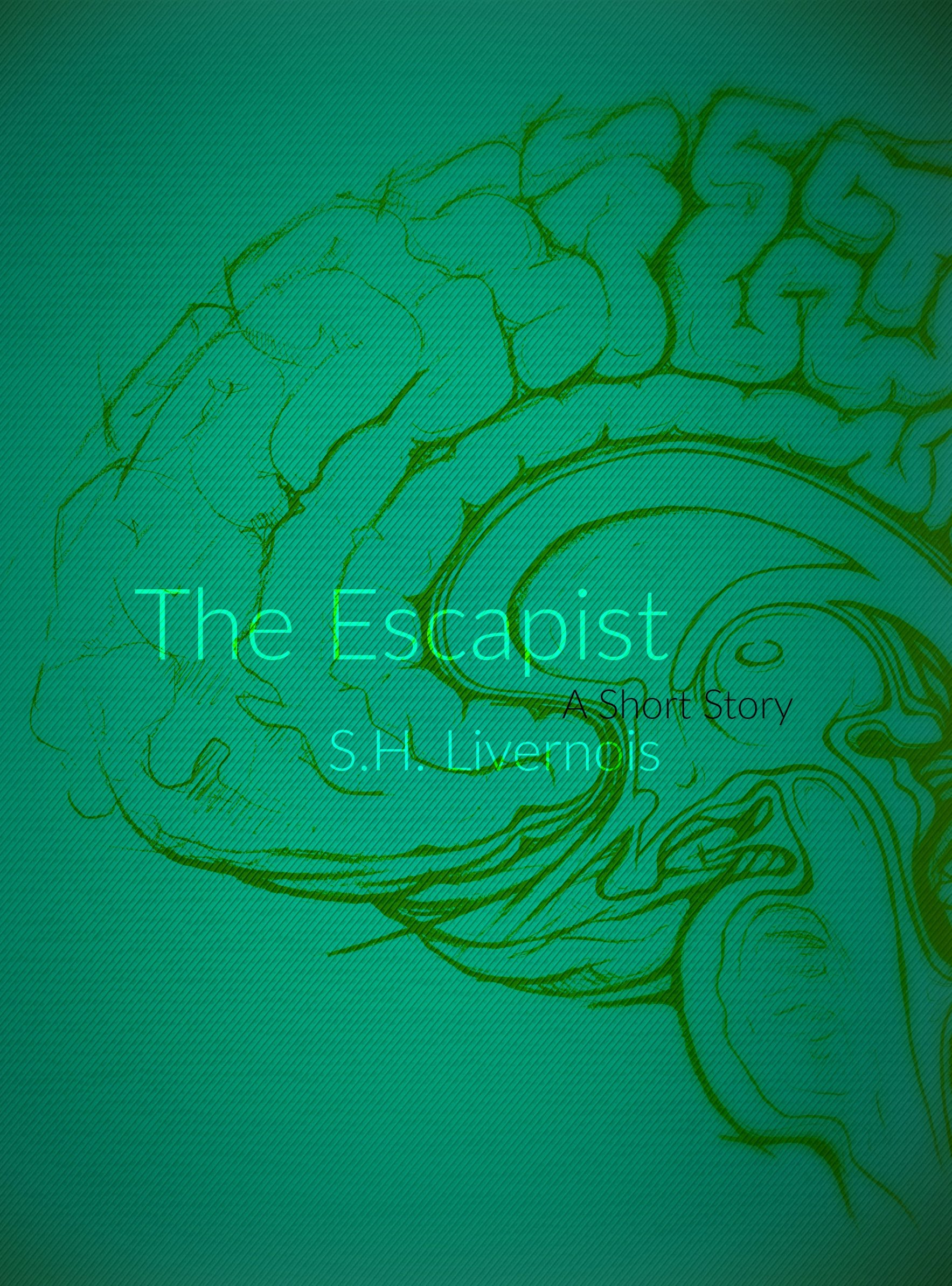 The Escapist by S.H. Livernois