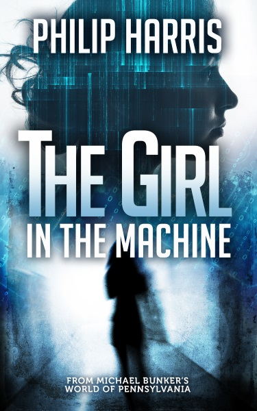 The Girl in the Machine by Philip Harris