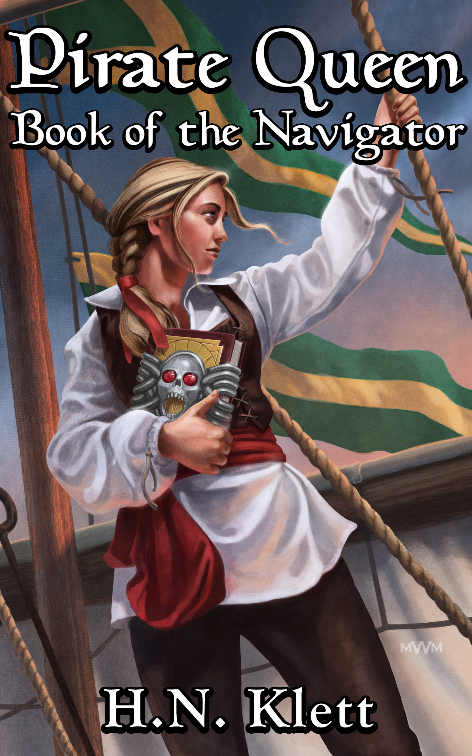 Pirate Queen: Book of the Navigator by H.N. Klett