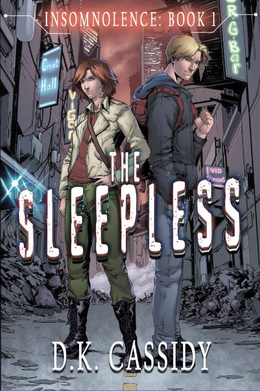 The Sleepless by D.K. Cassidy