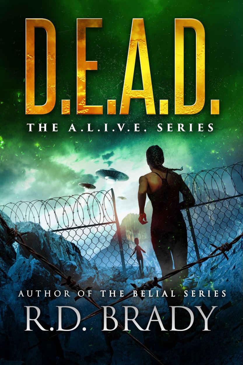 D.E.A.D. by R.D. Brady