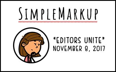 SimpleMarkup #9 – Editors Unite
