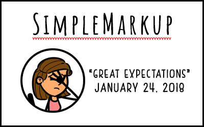 SimpleMarkup #20 – Great Expectations