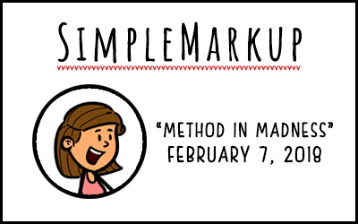 SimpleMarkup #22 – Method in Madness