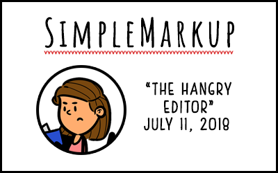 SimpleMarkup #44 – The Hangry Editor