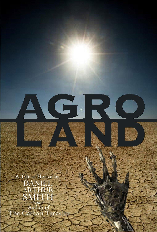 Agroland by Daniel Arthur Smith