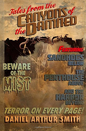 Tales From the Canyons of the Damned Vol 1 by Daniel Arthur Smith
