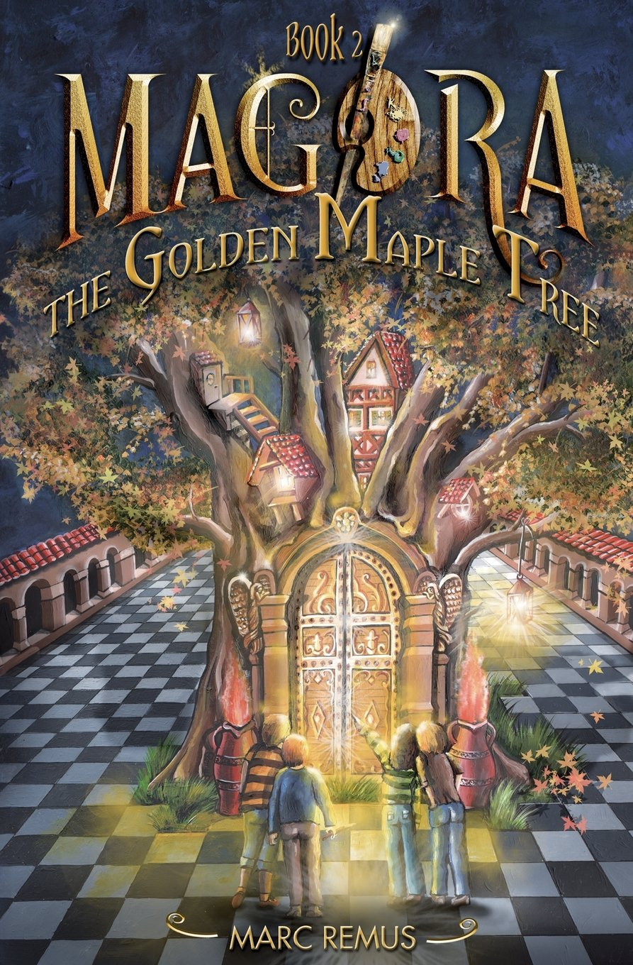 The Golden Maple Tree by Marc Remus (Magora, Book 2)