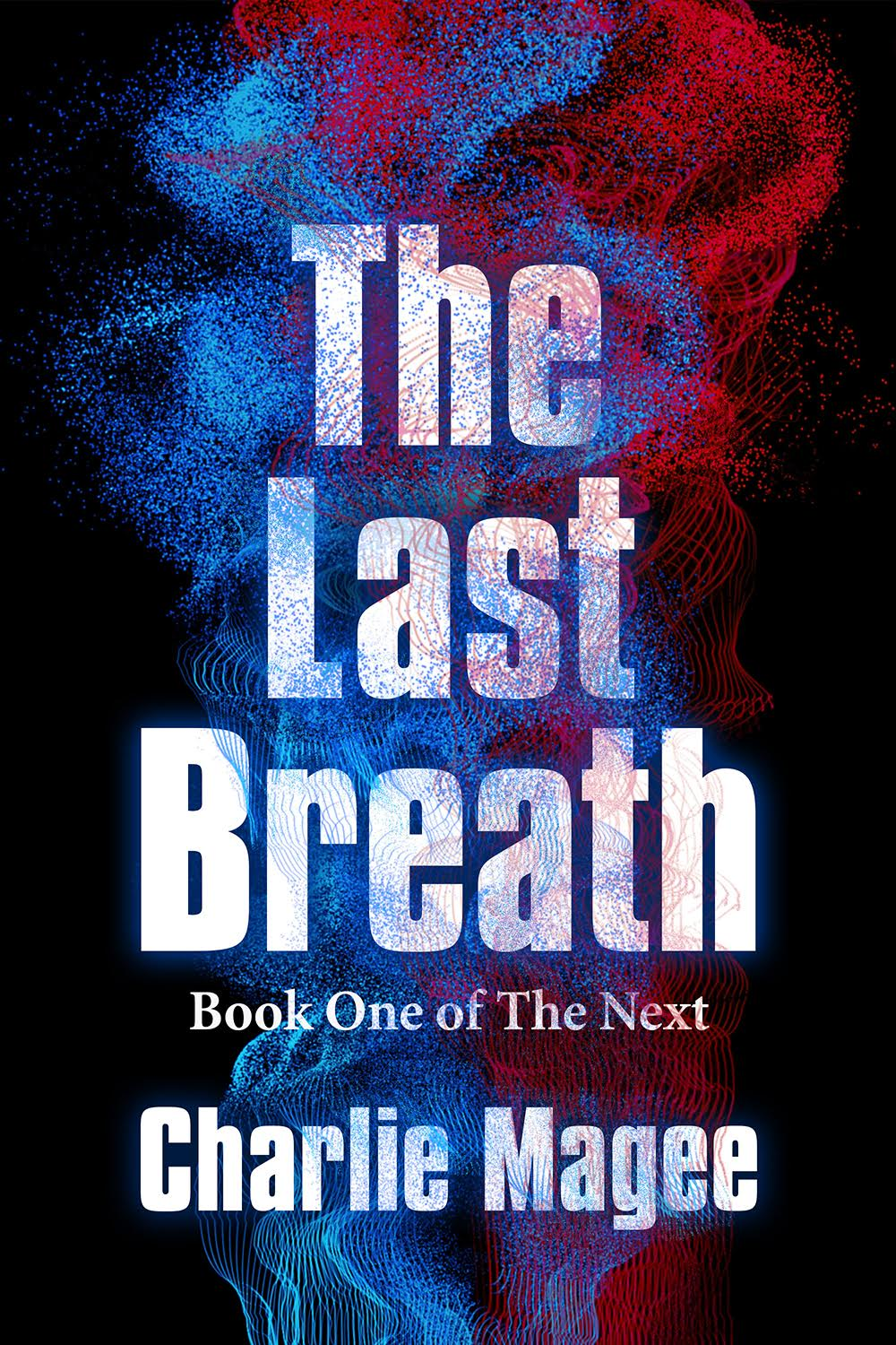 The Last Breath by Charlie Magee