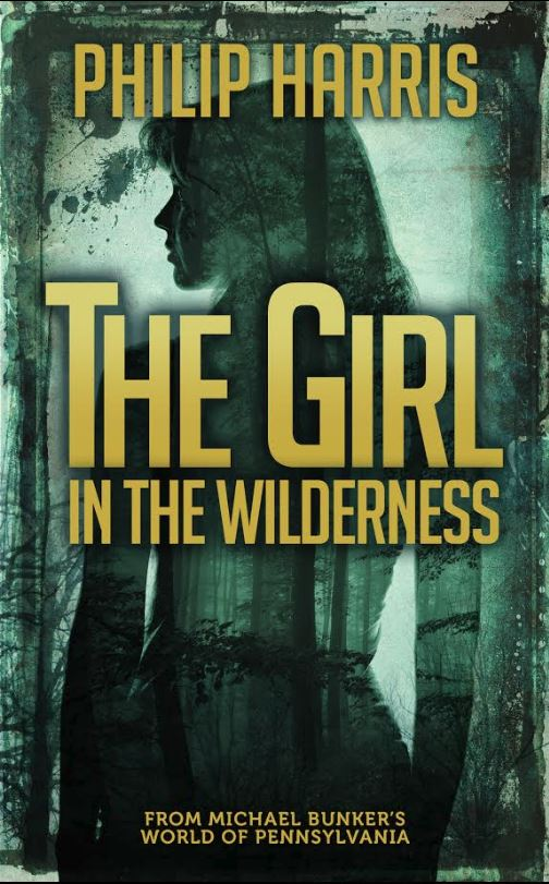 The Girl in the Wilderness by Philip Harris
