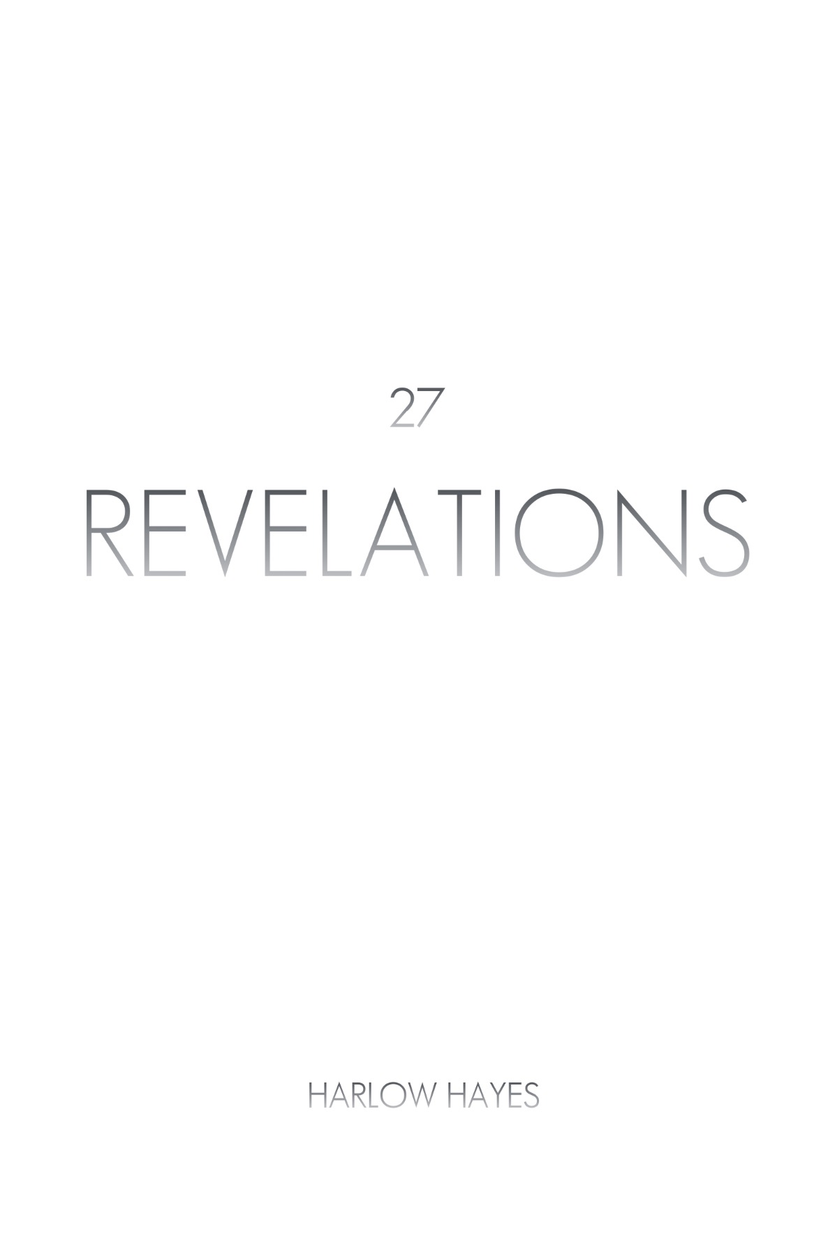27 Revelations by Harlow Hayes