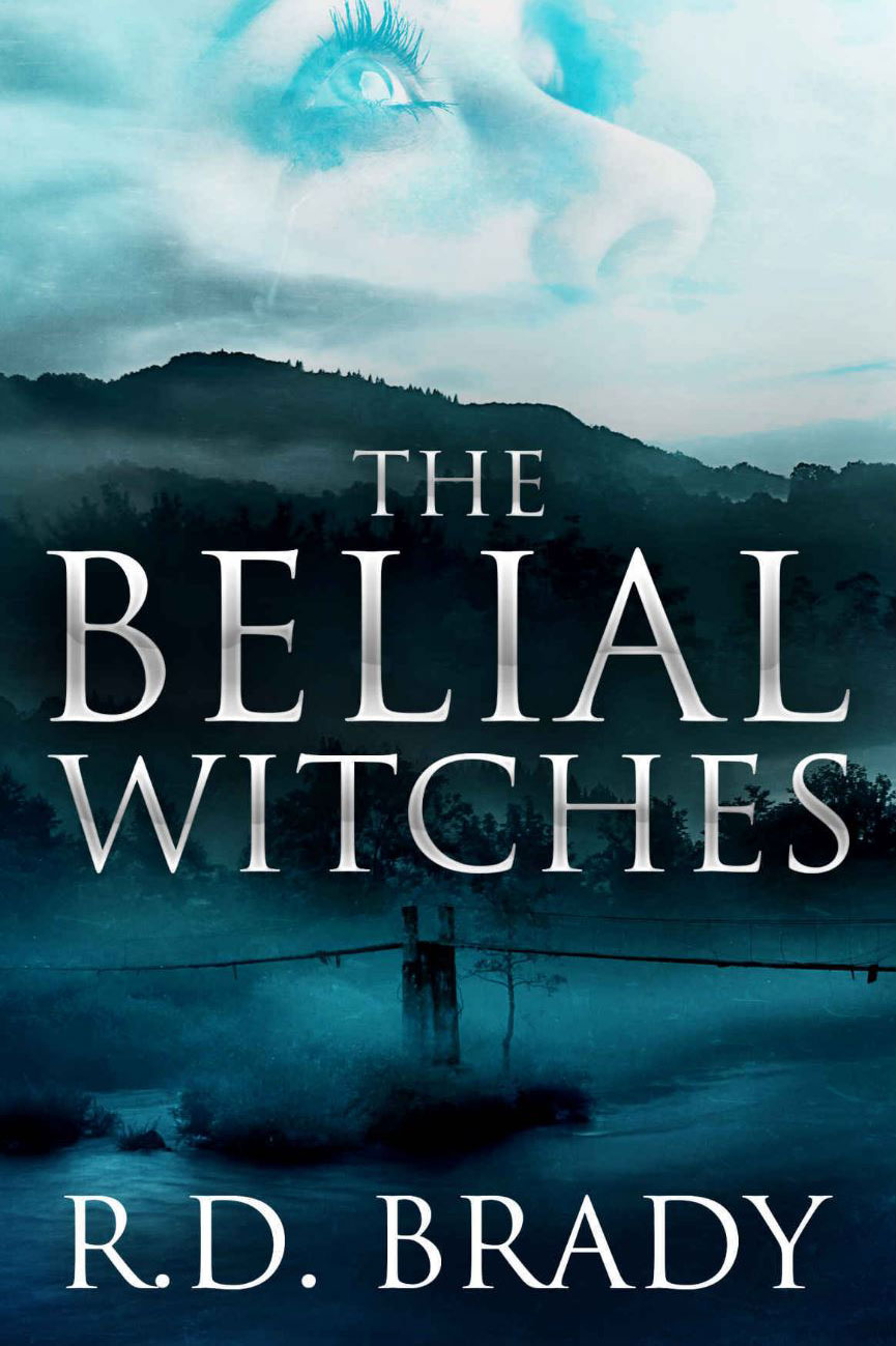 The Belial Witches by R.D. Brady