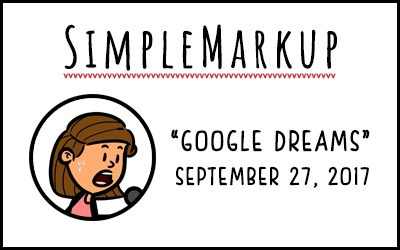 SimpleMarkup – Google Dreams