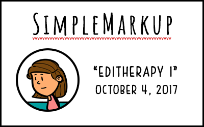 SimpleMarkup – Editherapy, Session 1