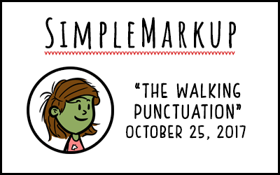 SimpleMarkup #7 – The Walking Punctuation