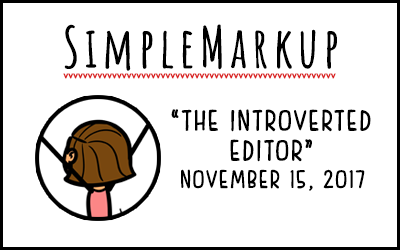 SimpleMarkup #10 – The Introverted Editor