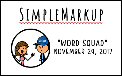 SimpleMarkup #12 – Word Squad