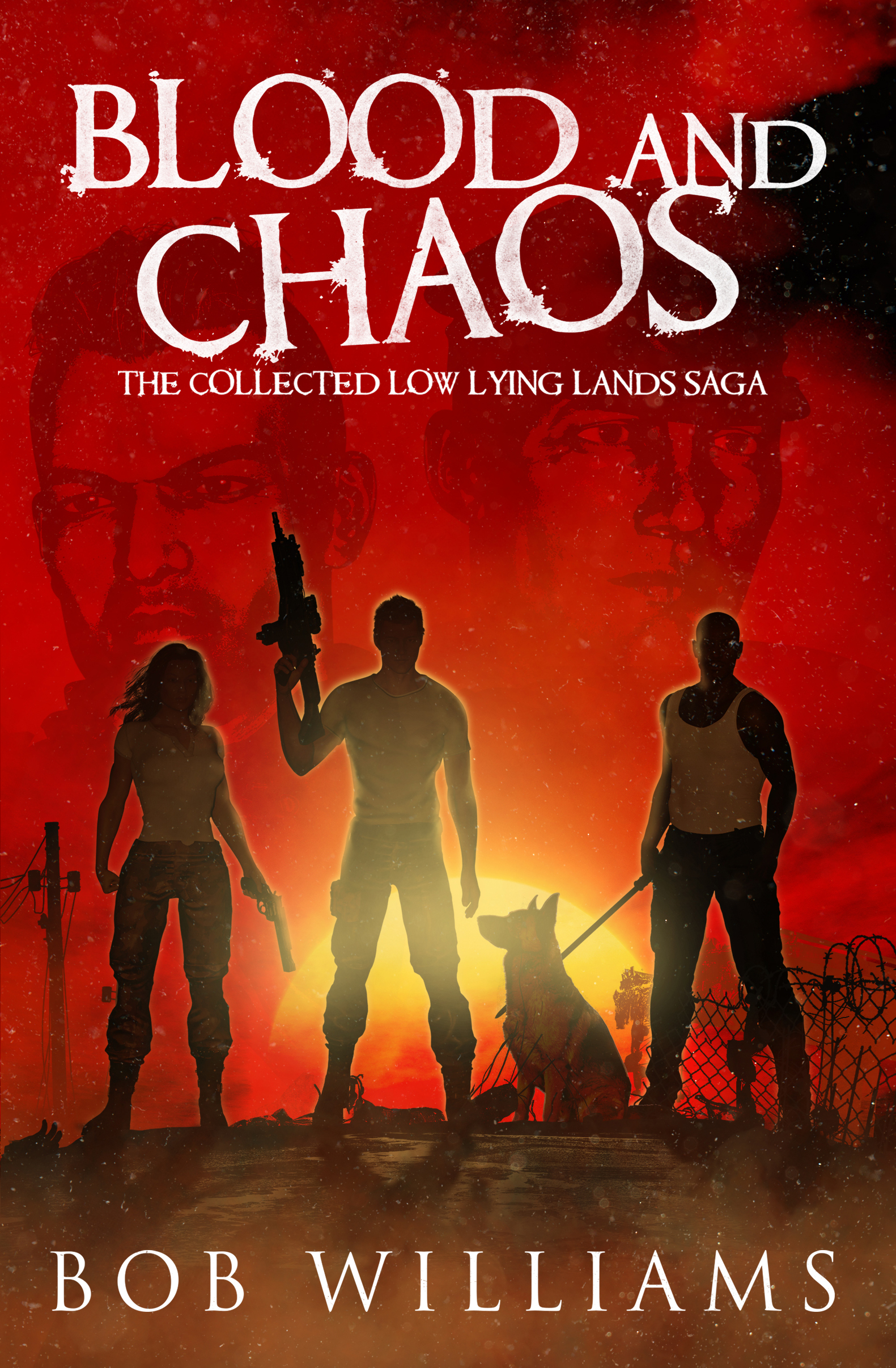 Blood and Chaos by Bob Williams