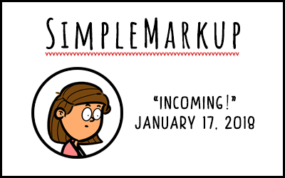 SimpleMarkup #19 – Incoming!