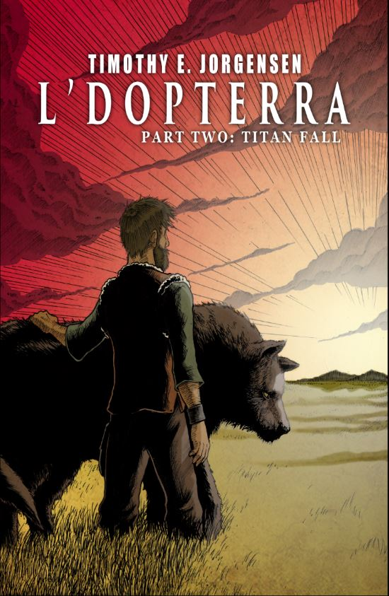 L'Dopterra, Part 1: Homecoming by Timothy E. Jorgensen