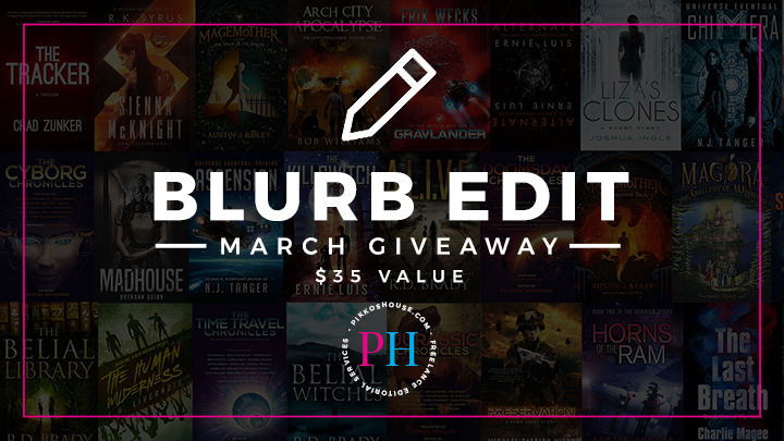 Pikko's House Blurb Edit Giveaway March 2018
