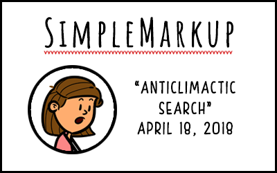 SimpleMarkup #32 – The Anticlimactic Search