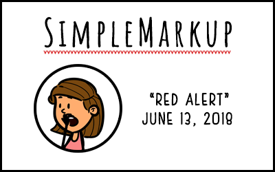 SimpleMarkup #40 – Red Alert