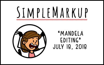 SimpleMarkup #45 – Mandela Editing