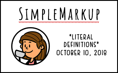 SimpleMarkup #57 – Literal Definitions