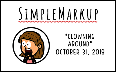 SimpleMarkup #60 – Clowning Around