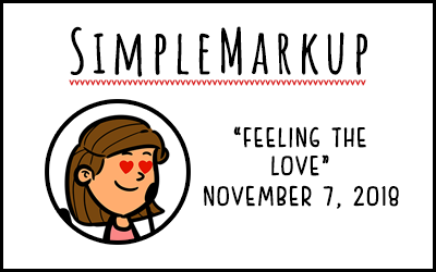 SimpleMarkup #61 – Feeling the Love