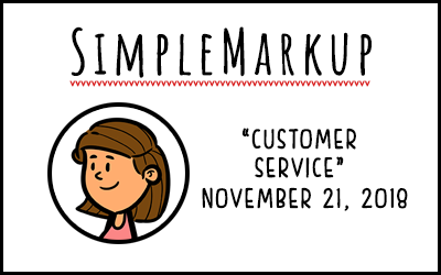 SimpleMarkup #63 – Customer Service
