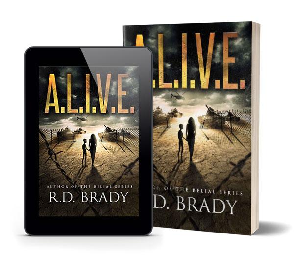 ALIVE by R.D. Brady